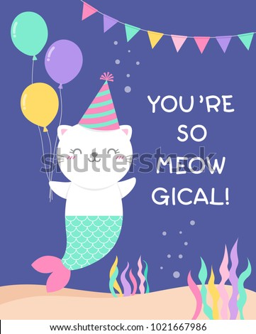 Cute Cat Mermaid Illustration With Pun Quote Youre So Meowgical For Birthday Greeting Card