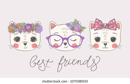 Cute cats. Best friends slogan. Hand drawing vector illustration for print design