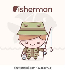 Cute chibi kawaii characters. Alphabet professions. Letter F - Fisherman. Flat style