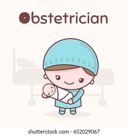 Cute chibi kawaii characters. Alphabet professions. The Letter O - Obstetrician. Flat cartoon style