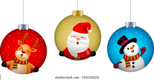 Cute Christmas characters design in Christmas ball, Santa Claus, Snowman and Reindeer. Holly jolly, Merry Christmas and Happy new year concept. Vector illustration isolated on white background.