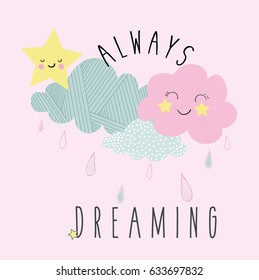 cute clouds iluustration vector with slogan for print