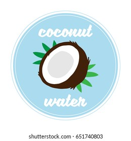 Cute coconut graphic with writing coconut water, vector illustration drawing card, poster or print. Coconut fruit with green palm tree leaves, blue circle background and white details.