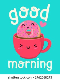 """Cute coffee cup and donut cartoon illustration with text """"Good morning"""" for greeting card, postcard, poster or banner."""