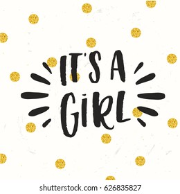 """Cute colored vector invitation for a wonderful event. Concept handwritten calligraphy  """"It`s a Girl"""""""