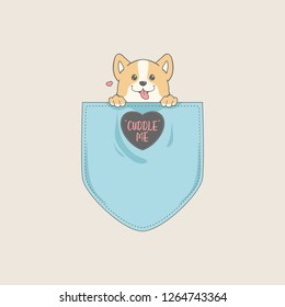 Cute corgi in pocket t-shirt. Cuddle me typography with love.