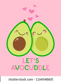 "Cute couple avocado cartoon illustration with text ""Let's avocuddle"" for valentine's day card design."