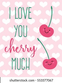 """Cute couple cherry cartoon illustration with pun quote """"I love you cherry much"""" for valentine's day card design"""