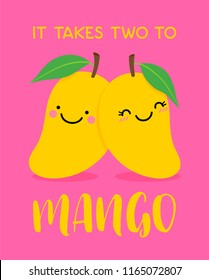 "Cute couple mango cartoon illustration with text ""It takes two to mango"" for valentine's day card design."