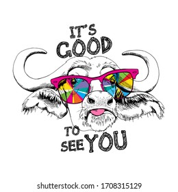 Cute cow in a rainbow glasses. It's good to see you - lettering quote. Humor card, t-shirt composition, hand drawn style print. Vector illustration.