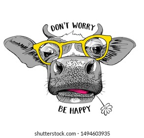 Cute cow in a yellow glasses and with a Chamomile flower. Don't worry be happy - lettering quote. Humor card, t-shirt composition, hand drawn style print. Vector illustration.