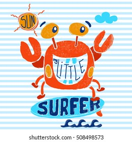 Cute crab surfer, vector print for children wear in custom colors, grunge effect in separate layer. Comic sea character on surfboard. Water sports kid poster