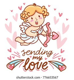 Cute Cupid Character with lettering calligraphy text on romantic pink background with hearts. Sending my love. Hand drawn Valentine Day illustration in cartoon style for greeting card