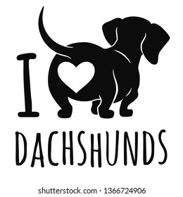 "Cute dachshund dog vector illustration isolated on white, ""I love dachshunds"" text caption. Simple black silhouette wiener sausage dog, rear view. Funny doxie butt, dog lovers, pets, animal theme."
