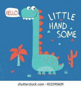 cute dinosaur illustration with typo and grunge texture for baby tee print