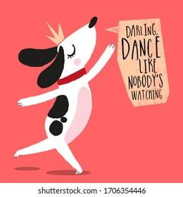 cute dog is dancing,hand drawn vector illustration - card and shirt design