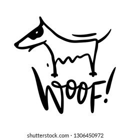 Cute dog hand drawn vector illustration and Woof phrase lettering. Isolated on white background. Perfect for t-shirt, apparel, cards, poster, nursery decoration.