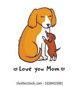 Cute dog mom with puppy and the inscription Love you mom on a white background. Happy Mother's Day vector illustration postcard