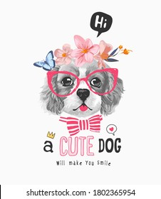 cute dog slogan with b/w dog in floral crown illustration