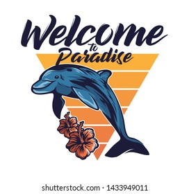 Cute dolphin jump out of the sea ocean freedom welcome to paradise California Hawaii Malibu beach vintage fashion illustration hipster trendy T-shirt summer print design poster sticker badge patch