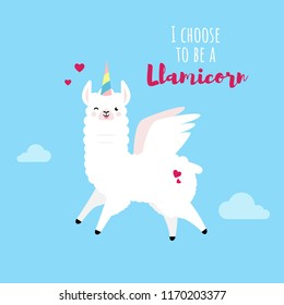 Cute doodle character-happy smiling naughty Llama with wings and horn on cloud sky blue background.Color adorable charming lama animal with text I Choose to be a Llamucorn