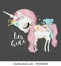 Cute dreaming baby unicorn girl princess in crown with flowers and tied bow. Be the Queen lettering