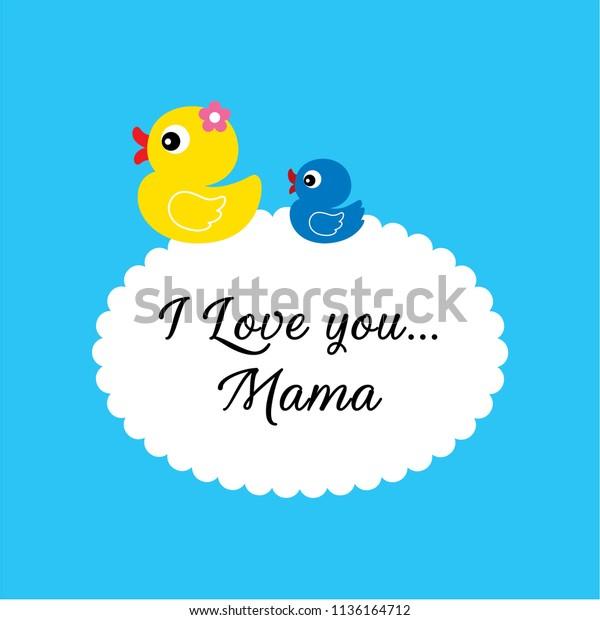 Image Vectorielle De Stock De Cute Duck Love You Mama Greeting