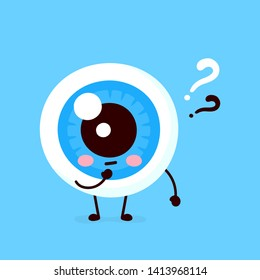 Cute eyeball with question mark character. Vector flat cartoon character illustration icon design. Isolated on white background. Eye thinking concept