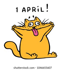 Cute fat orange cat stretched his cheeks and shows tongue. April holiday is a fool's day. Vector Illustration.