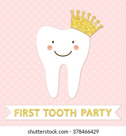 Cute first baby tooth party invitation card as funny smiling cartoon character of tooth with golden glitter crown