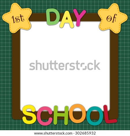 Cute First Day School Frame Multicolored Stock Vector Royalty Free