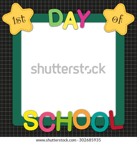Cute First Day School Frame Multicolored Stock Vector (Royalty Free ...