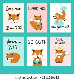 Cute foxes cards. Vector template set with funny foxes, hearts, flowers, rainbow, stars and Love me, Thank you, Be yourself, So cute, Dream big, Little princess calligraphy text.