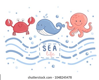 """Cute funny cartoon sea animals. Set of vector crab, whale and octopus. Lettering """"Sea life"""""""