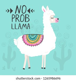 Cute funny llama or alpaca. Poster of t-shirt template. Funny text No Probllama meaning no probem