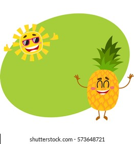 Cute and funny pineapple and sun characters enjoying summer vacation, cartoon vector illustration with place for text. Funky pineapple and sun characters, tropical holidays concept