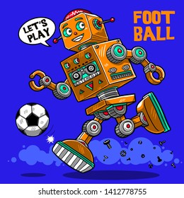 cute funny vector retro robot playing football illustration, soccer sport cartoon style drawing tee shirt graphic textile print design