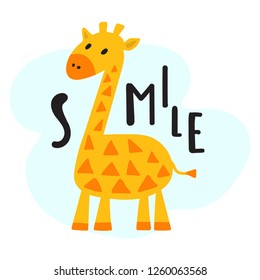 Cute giraffe animal. Lettering word smile. Vector hand drawn illustration for greeting card, kids wear, t shirt, stickers, posters design.