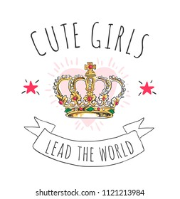 cute girl slogan with crown cartoon illustration