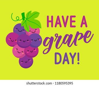 "Cute grapes cartoon illustration with text ""Have a grape day"" for greeting card design."