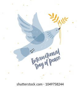 Cute gray translucent dove, pigeon or bird flying and carrying olive branch and International Day of Peace lettering. Symbol of pacifism and antimilitarism. Hand drawn cartoon vector illustration