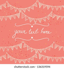 Cute greeting card with childish bunting flags outlines. Hand drawn vector illustration.
