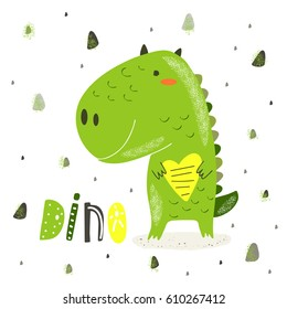 Cute hand drawn card, postcard with green dino with heart, abstract elements, lettering quote dino. Background, cover for children in cartoon style