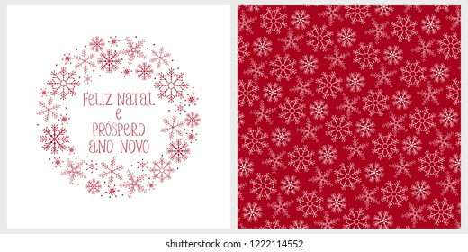 Cute Hand Drawn Christmas Vector Card. Feliz Natal e Prospero Ano Novo - Merry Christmas and Happy New Year. Portuguese Christmas Vector Card and Pattern. Red Snowflakes and Hand Written Letters.