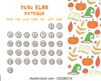 Cute hand drawn doodle October 2016 year calendar, organizer, page with autumn leaf, branch, halloween pumpkin, witch hat, mushroom