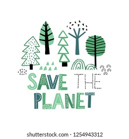 Cute hand drawn forest. Hand drawn SAVE THE PLANET lettering.