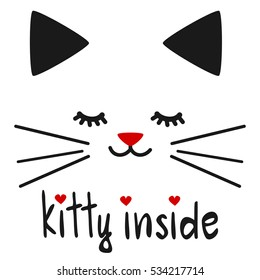 cute hand drawn kitty inside lettering quote with cat vector illustration