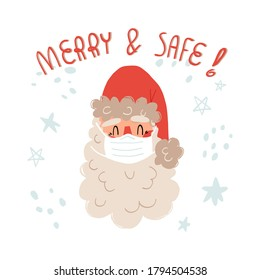 Cute hand drawn Santa Claus in cap and medical face mask, Merry and safe lettering. Health care during COVID-19 pandemic, virus prevention concept in time of Christmas holidays. Vector illustration.