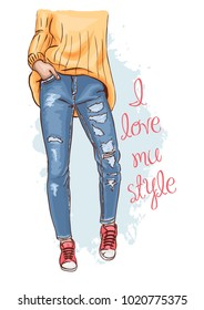 Cute hand drawn sketch of a woman's legs in torn jeans. Fashion poster I love my style. Beautiful casual style. Fashion illustration. Vector.