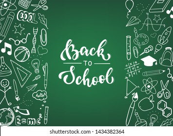 cute hand lettering quote 'Back to school' on green chalkboard background decorated by borders of hand drawn school doodles. Perfect for posters, banners, sale prints, etc. EPS 10